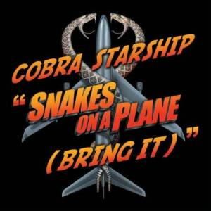 Cobra Starship的專輯Snakes On A Plane [Bring It]