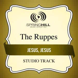 Jesus, Jesus 2006 The Ruppes