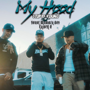 Album My Hood (feat. Grinch-O & Young Drummer Boy) from $tupid Young