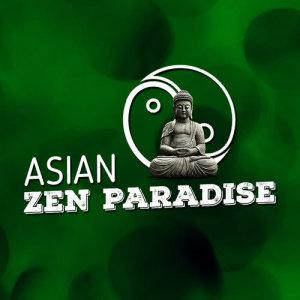 Album Asian Zen Paradise from Asian Zen