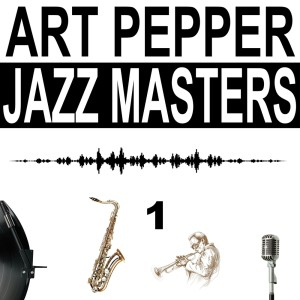 Art Pepper的專輯Jazz Masters, Vol. 1
