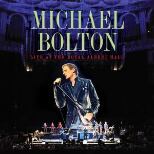 Live At The Royal Albert Hall 2009 Michael Bolton