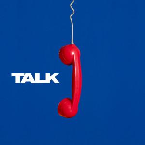 收聽Two Door Cinema Club的Talk (Single Edit)歌詞歌曲