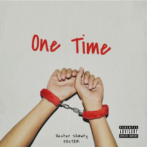 Album One Time (Explicit) from Foster