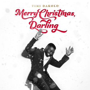 Album Merry Christmas, Darling from Timi Dakolo