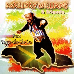 Listen to Baile Reggae-Cha-Cha-Cha song with lyrics from Mallory Williams