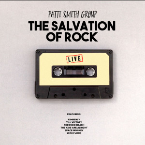 Album The Salvation of Rock from Patti Smith Group