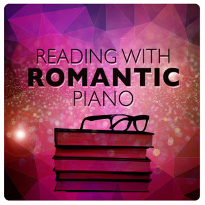 Studying Music Group的專輯Reading with Romantic Piano