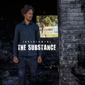 Album The Substance from iNDLULAMTHI