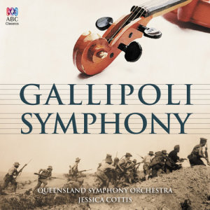 Album Gallipoli Symphony from Queensland Symphony Orchestra