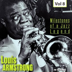 Louis Armstrong的專輯Milestones of a Jazz Legend - Louis Armstrong, Vol. 8