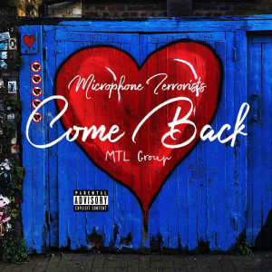 Album Come Back (Explicit) from Microphone Terrorists