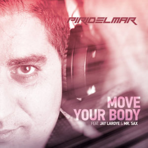 Album Move your Body from Jay Laroye