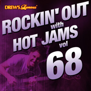 Rockin' out with Hot Jams, Vol. 68 (Explicit)
