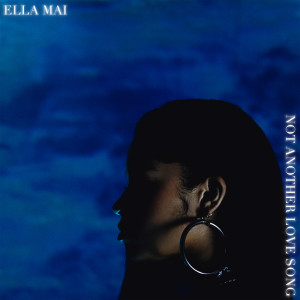 Album Not Another Love Song from Ella Mai