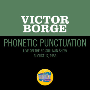 Album Phonetic Punctuation (Live On The Ed Sullivan Show, August 17, 1952) from Victor Borge