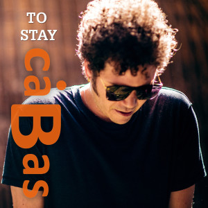 Cabas的專輯To Stay