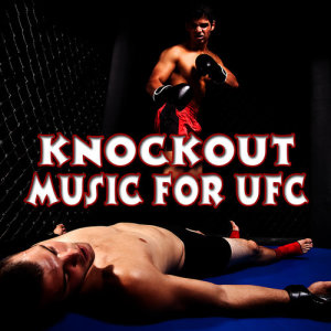 Album Knockout Music for Ufc from Music for Sports