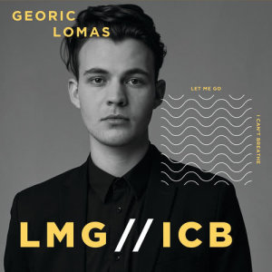 Listen to LET ME GO song with lyrics from Georic Lomas