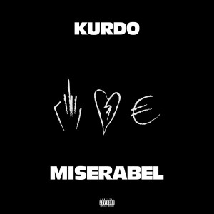 Album Miserabel(Explicit) from Kurdo