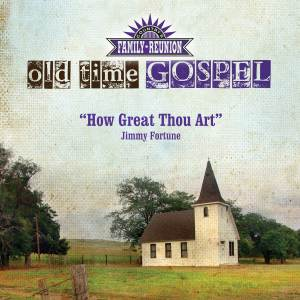 Album How Great Thou Art (Old Time Gospel) from Jimmy Fortune
