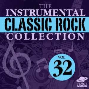 The Hit Co.的專輯The Instrumental Classic Rock Collection, Vol. 32