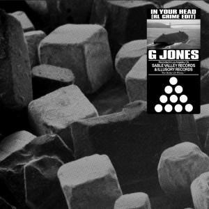 Album In Your Head (RL Grime Edit) from G Jones