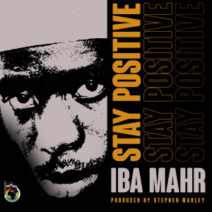 Album Stay Positive from Iba Mahr
