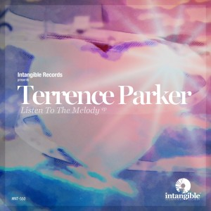 Album Listen to the Melody (Terrence Parker's Chasmelodic Mix) from Terrence Parker