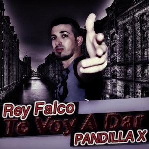 Album Te Voy a Dar from Rey Falco Pandilla X