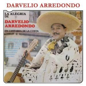 Album La Alegría de Darvelio Arredondo en Cantares de la Costa from Darvelio Arredondo
