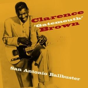 """Album San Antonio Ballbuster from Clarence """"Gatemouth"""" Brown"""