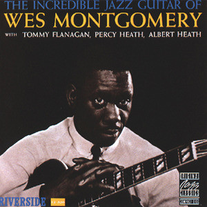 Incredible Jazz Guitar 2000 Wes Montgomery