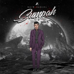 Listen to Sumpah song with lyrics from Naim Daniel