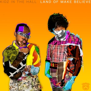 Album Land of Make Believe from Kidz In the Hall