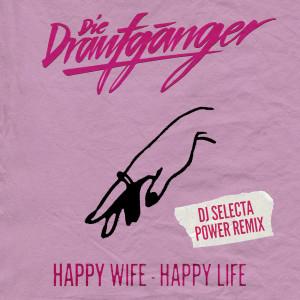 Album Happy Wife - Happy Life from Die Draufgänger