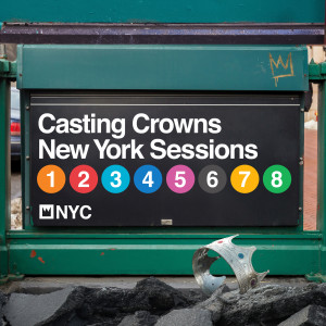 Casting Crowns的專輯New York Sessions