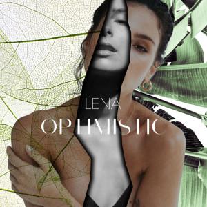 Album Optimistic from Lena