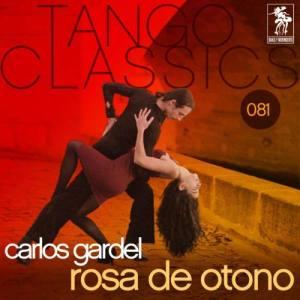 Carlos Gardel的專輯Rosa de otono