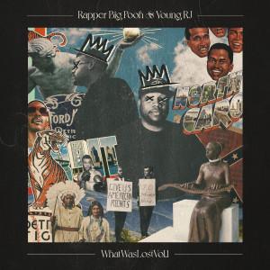 Album What Was Lost, Vol. 1 (Explicit) from Rapper Big Pooh