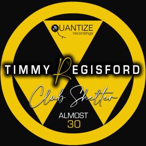 Album Almost 30 from Timmy Regisford