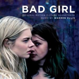 Album Bad Girl (Original Motion Picture Soundtrack) from Warren Ellis