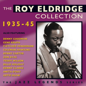 Album The Roy Eldridge Collection 1935-45 from Roy Eldridge