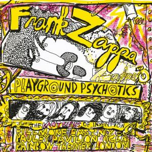 Playground Psychotics 2012 Frank Zappa
