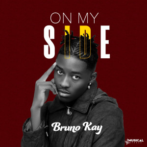 Album On My Side (Explicit) from Bruno Kay
