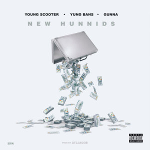 Album New Hunnids (feat. Yung Bans & Gunna) from Young Scooter