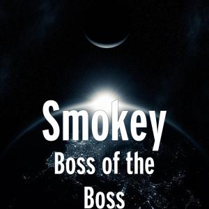 Album Boss of the Boss from Smokey