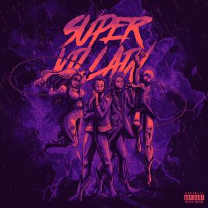 Album Super Villain (Explicit) from Stileto