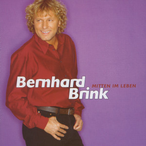 Mitten Im Leben 2003 Bernhard Brink