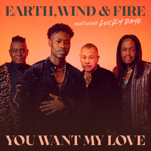 Earth Wind & Fire的專輯You Want My Love